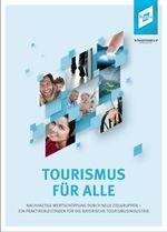 Cover des Praktikerleitfadens Tourismus für Alle in Bayern