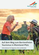 Leitfaden barrierefreier Tourismus in Rheinland-Pfalz